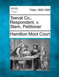 Teeval Co., Respondent, V. Stern, Petitioner