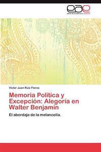 Memoria Politica y Excepcion