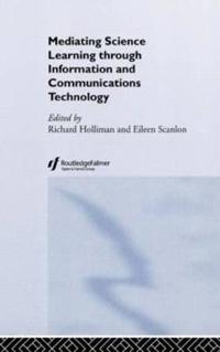 Mediating Science Learning Through Infromation and Communications Technology