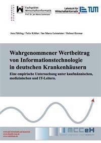 Wahrgenommener Wertbeitrag Von Informationstechnologie in Deutschen Krankenh Usern