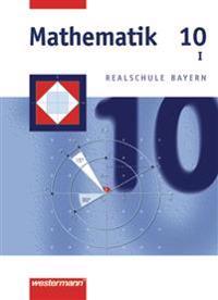 Mathematik 10. Schülerband. Bayern. WPF 1
