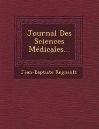 Journal Des Sciences Médicales...