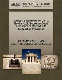 Lindsay-Strathmore Irr Dist V. Bekins U.S. Supreme Court Transcript of Record with Supporting Pleadings