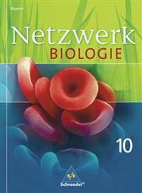 Netzwerk Biologie 10. Schülerband. Bayern