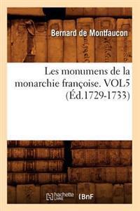 Les Monumens de la Monarchie Fran�oise. Vol5 (�d.1729-1733)
