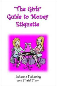 The Girls Guide to Money Etiquette