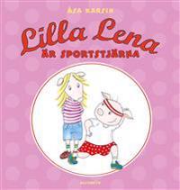Lilla Lena är sportstjärna