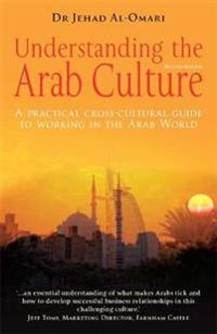 Understanding the Arab Culture, 2nd Edition
