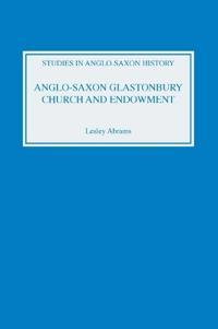 Anglo-Saxon Glastonbury