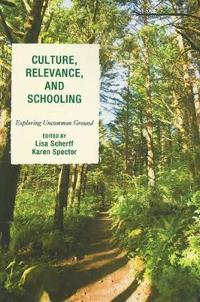 Culture, Relevance, and Schooling
