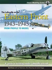The Luftwaffe on the Eastern Front 1943-5