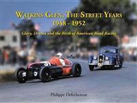 Watkins Glenn, The Street Years