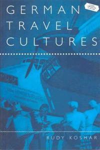 German Travel Cultures