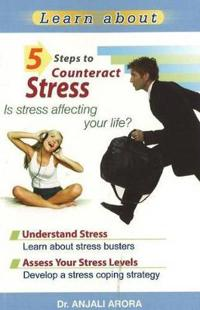 5 steps to counteract stress - is stress affecting your life?