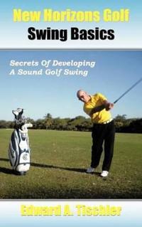 New Horizons Golf Swing Basics