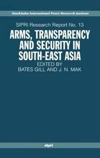 Arms, Transparency and Security in South-East Asia