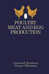 Poultry Meat and Egg Production