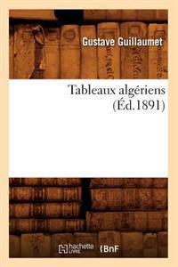 Tableaux Alg�riens (�d.1891)
