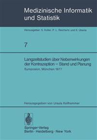 Langzeitstudien uber Nebenwirkungen der Kontrazeption - Stand und Planung