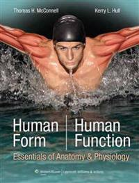 Human form, human function - essentials of anatomy & physiology
