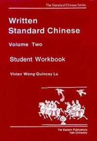 Written Standard Chinese V 2 - Student Workbook