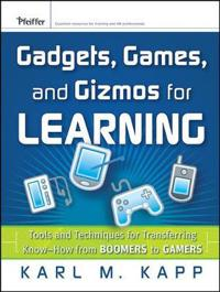 Gadgets, Games and Gizmos for Learning
