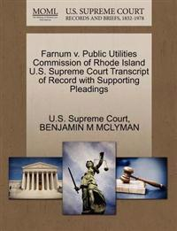 Farnum V. Public Utilities Commission of Rhode Island U.S. Supreme Court Transcript of Record with Supporting Pleadings