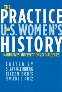 The Practice of U.S. Women's History