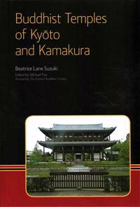 Buddhist Temples of Kyoto and Kamakura