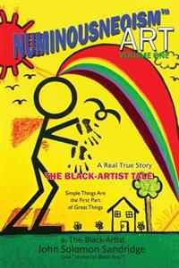The Black-Artist Tale: A Real True-Story