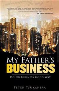 My Father's Business: Guidelines for Ministry in the Marketplace