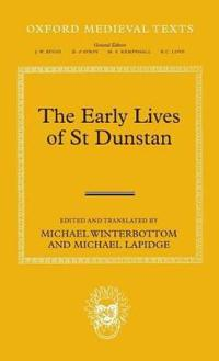 The Early Lives of St Dunstan