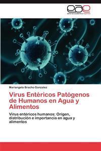 Virus Entericos Patogenos de Humanos En Agua y Alimentos