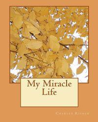 My Miracle Life