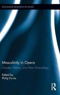 Masculinity in Opera