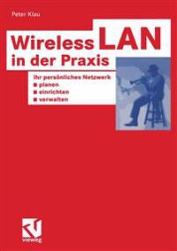 Wireless Lan in Der Praxis