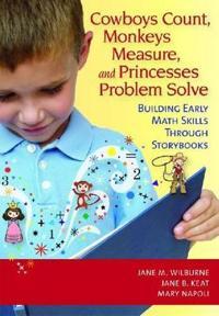 Cowboys Count, Monkeys Measure and Princesses Problem Solve