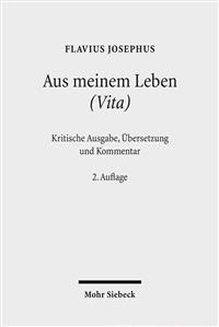 Aus Meinem Leben (Vita): Kritische Ausgabe, Ubersetzung Und Kommentar