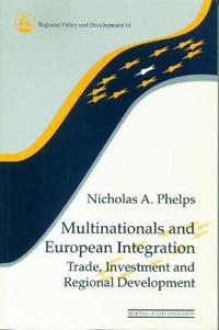 Multinationals and European Integration