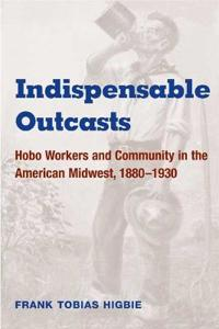 Indispensable Outcasts