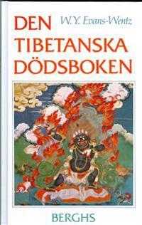 Den tibetanska dödsboken eller Upplevelserna efter döden på Bardo-planet en