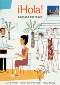 Hola! spanska för resan