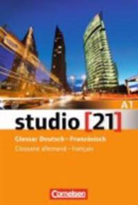 studio 21 Grundstufe A1: Gesamtband. Vokabeltaschenbuch Deutsch-Französisch