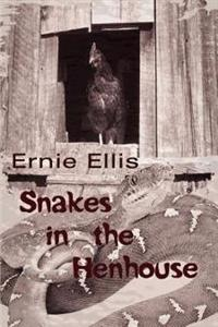 Snakes in the Henhouse