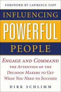 Influencing Powerful People