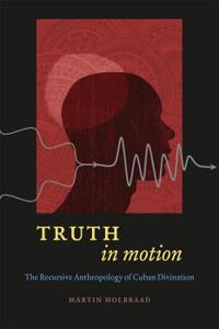 Truth in Motion
