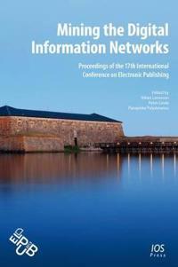 Mining the Digital Information Networks