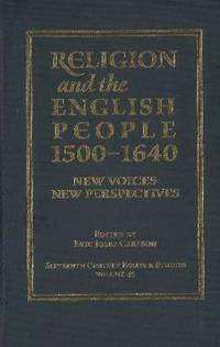 Religion and the English People, 1500-1640
