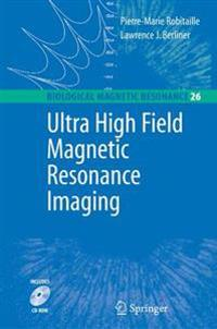 Ultra High Field Magnetic Resonance Imaging