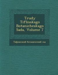 Trudy Tiflisskago Botanicheskago Sada, Volume 7